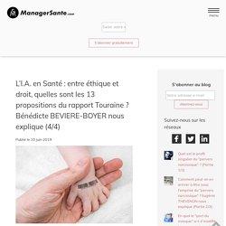 L'I.A. en Santé : entre éthique et droit, quelles sont les 13 propositions du rapport Touraine ? Bénédicte BEVIERE-BOYER nous explique (4/4)