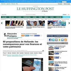 60 propositions de Hollande: les conséquences pour vos finances et votre patrimoine
