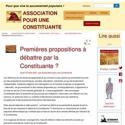 18 mars 2021 Premières propositions à débattre par la Constituante ?