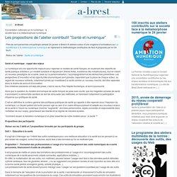 """Les propositions de l'atelier contributif """"Santé et numérique"""""""