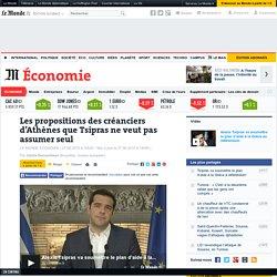Les propositions des créanciers d'Athènes que Tsipras ne veut pas assumer seul