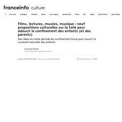 Films, lectures, musées, musique : neuf propositions culturelles sur la toile pour adoucir le confinement des enfants (et des parents)