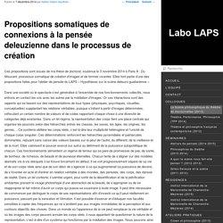 Propositions somatiques de connexions à la pensée deleuziennedans le processus de création - Labo LAPS