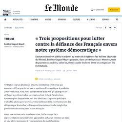 «Trois propositions pour lutter contre la défiance des Français envers notre système démocratique»