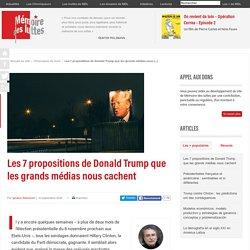 Les 7 propositions de Donald Trump que les grands médias nous cachent