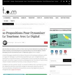 10 propositions pour dynamiser le Tourisme avec le digital - TOM