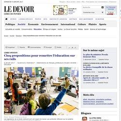 Cinq propositions pour remettre l'éducation sur ses rails