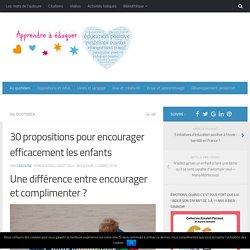 30 propositions pour encourager les enfants efficacement