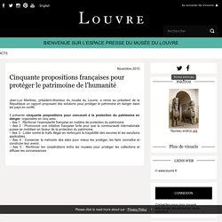 Cinquante propositions françaises pour protéger le patrimoine de l'humanité