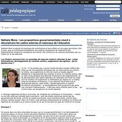 Nathalie Mons : Les propositions gouvernementales visent à déconstruire les cadres externes et nationaux de l'éducation
