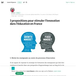 3 propositions pour stimuler l'innovation dans l'éducation en France – Medium