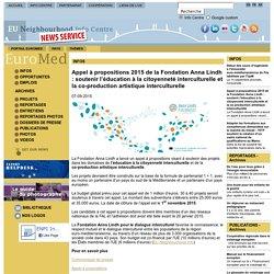 Appel à propositions 2015 de la Fondation Anna Lindh : soutenir l'éducation à la citoyenneté interculturelle et la co-production artistique interculturelle