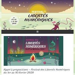 Appel à propositions – Festival des Libertés Numériques du 1er au 16 février 2020 – Festival des Libertés Numériques