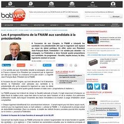 Les 4 propositions de la FNAIM aux candidats à la présidentielle : 07/12/16