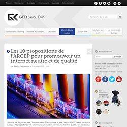 Les 10 propositions de l'ARCEP pour promouvoir un internet neutre et de qualité