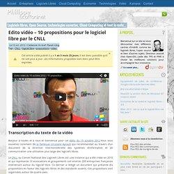 Edito vidéo - 10 propositions pour le logiciel libre par le CNLL