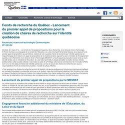 Fonds de recherche du Québec - Lancement du premier appel de propositions pour la création de chaires de recherche sur l'identité québécoise