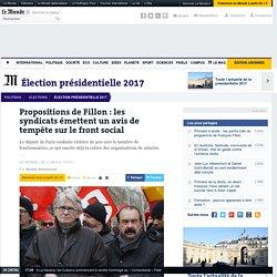 Propositions de Fillon : les syndicats émettent un avis de tempête sur le front social