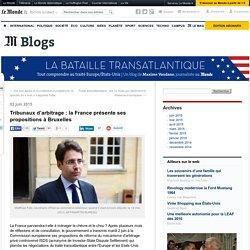 Tribunaux d'arbitrage : la France présente ses propositions à Bruxelles