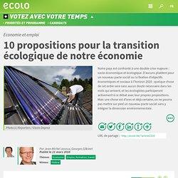 Economie et emploi : 10 propositions pour la transition écologiq