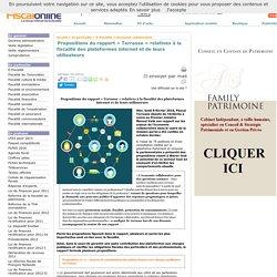 Propositions du rapport « Terrasse » relatives à la fiscalité des plateformes internet et de leurs utilisateurs