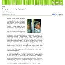 A propósito de 'Volver': Pedro Almodovar