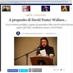 A proposito di David Foster Wallace… - Arte / cultura, Cultura - Aleteia.org - Italiano