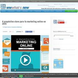 4 propósitos clave para tu marketing online en 2015
