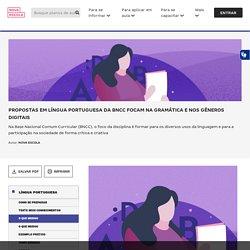 Propostas em Língua Portuguesa da BNCC focam na gramática e nos gêneros digitais
