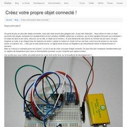 Créez votre propre objet connecté ! - Gladys Project