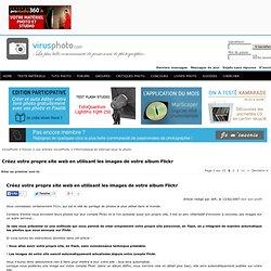 Créez votre propre site web en utilisant les images de votre album Flickr