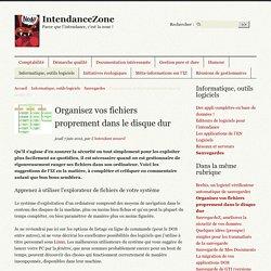 Organisez vos fichiers proprement dans le disque dur - IntendanceZone