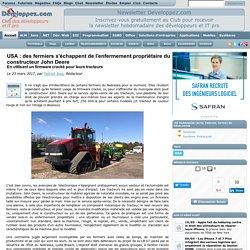 USA : des fermiers s'échappent de l'enfermement propriétaire du constructeur John Deere, en utilisant un firmware cracké pour leurs tracteurs