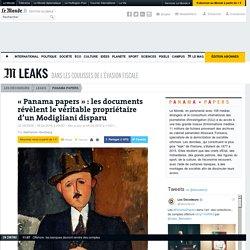 «Panama papers» : les documents révèlent le véritable propriétaire d'un Modigliani disparu
