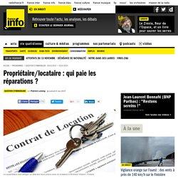 Propriétaire/locataire : qui paie les réparations ?