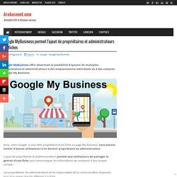 Google MyBusiness permet l'ajout de propriétaires et administrateurs de fiches