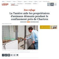 L ECHO REPUBLICAIN 29/04/20 La Tanière aide les propriétaires d'animaux démunis pendant le confinement près de Chartres