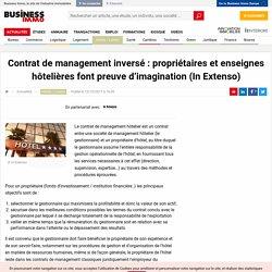 Contrat de management inversé : propriétaires et enseignes hôtelières font preuve d'imagination (In Extenso)