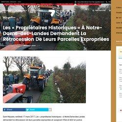 Les « propriétaires historiques » à Notre-Dame-des-Landes demandent la rétrocession de leurs parcelles expropriées - 7seizh.info