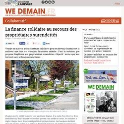 La finance solidaire au secours des propriétaires surendettés