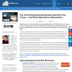 The Top 50 Proprietary Programs that Drive You Crazy — and Their Open Source Alternatives | WHDb