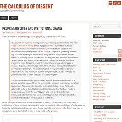 Proprietary cities and institutional change - The Calculus of Dissent