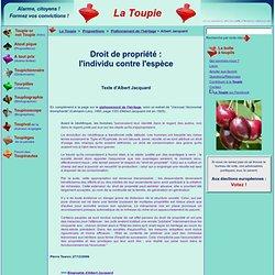 Droit de propriété : l'individu contre l'espèce (Albert Jacquard)