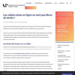 Les vidéos mises en ligne ne sont pas libres de droits ! - Droit de la propriété intellectuelle - Cabinet Avocats Picovschi