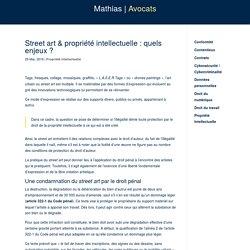 Street art & propriété intellectuelle : quels enjeux ? - Mathias Avocats