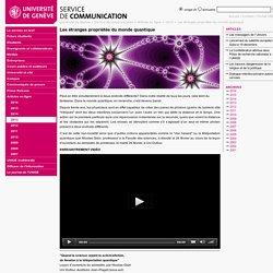 Les étranges propriétés du monde quantique - SERVICE DE COMMUNICATION