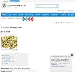 Le sarrasin - Propriétés, Composition, Recettes, Analyse, Conseils