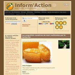 Les propriétés curatives du miel confirmées par la recherche