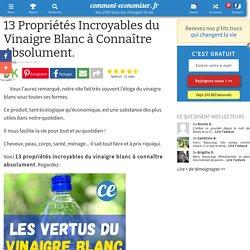 13 Propriétés Incroyables du Vinaigre Blanc à Connaître Absolument.