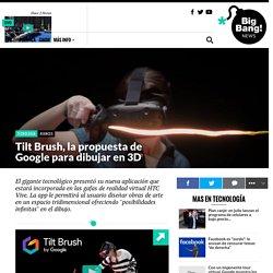 Tilt Brush, la propuesta de Google para dibujar en 3D